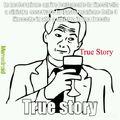 True story piu lungo della storia. ....   :|