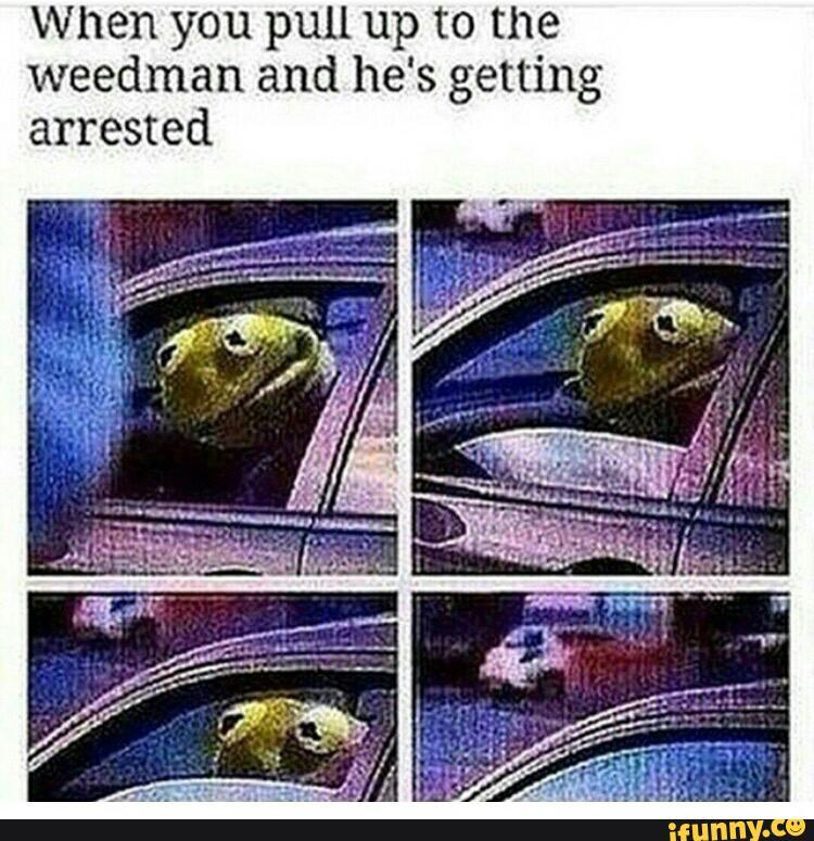 Poor weed man - meme
