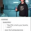 I like blue bananas <3