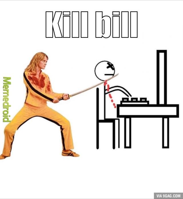 Kill Bill oui celui intelligent... - meme