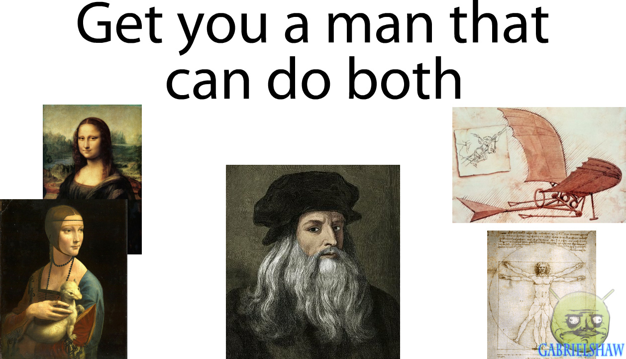 Leonardo Da Vinci - Artist AND Scientist - Meme by ...