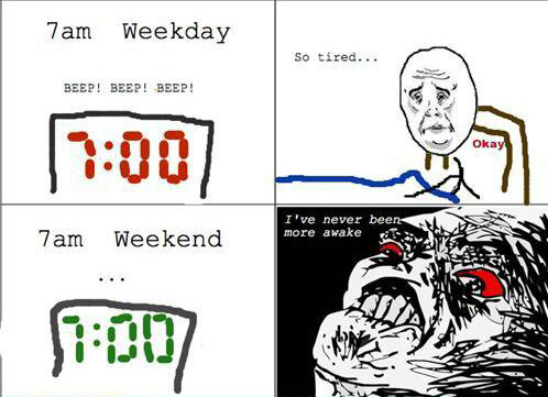 This is me every weekend morning - meme