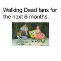 Walking Dead fans until october