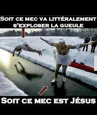 S'exploser la gueule---> etre jesus a vous de choisir dite dans les commentaires - meme