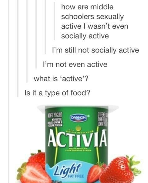 """What is 'active'?"" - meme"