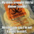 No dessert for you!