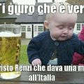 Ah...Renzi...Renzi