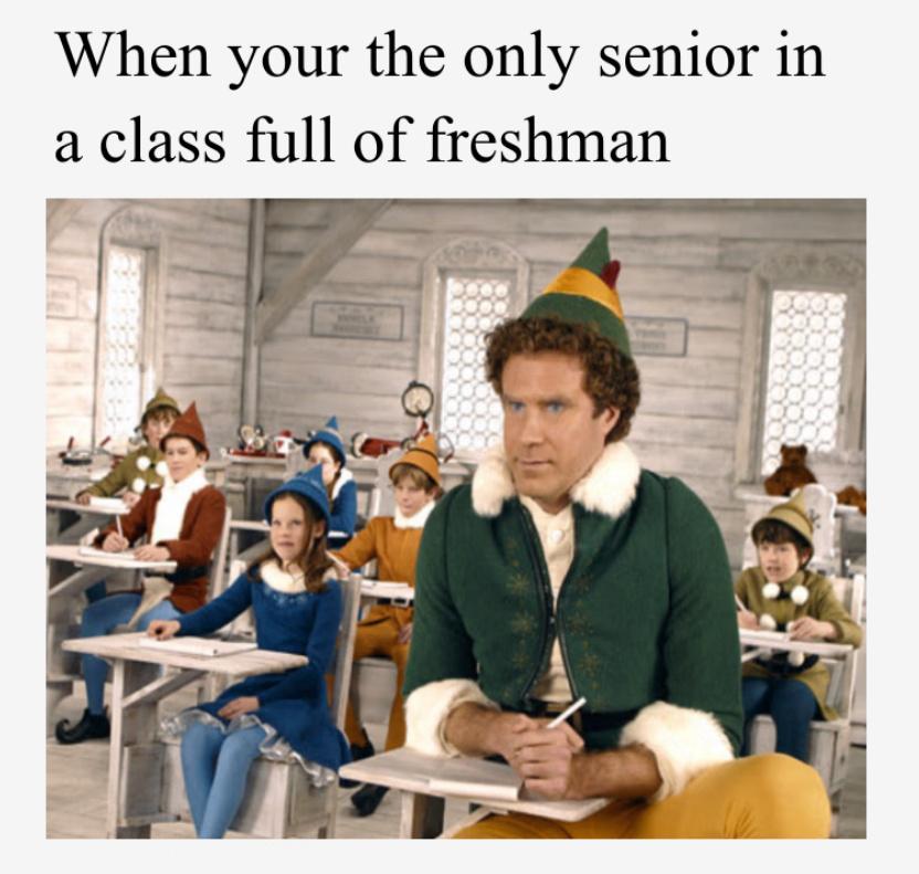 I'm finally a senior. - meme