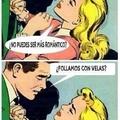 Eso si es romántico joder!