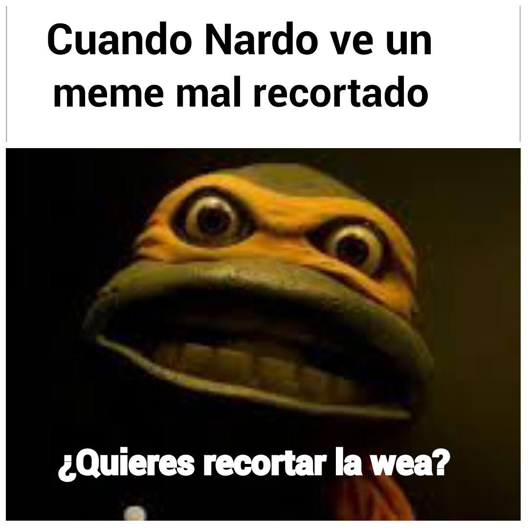 Pinche nardo - meme