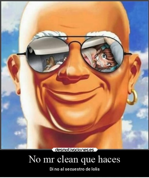 Mr.clean? Mr crean noooooo - meme
