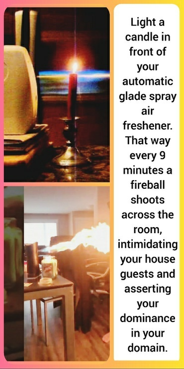 And cover the Glade spray with a dragon head - meme