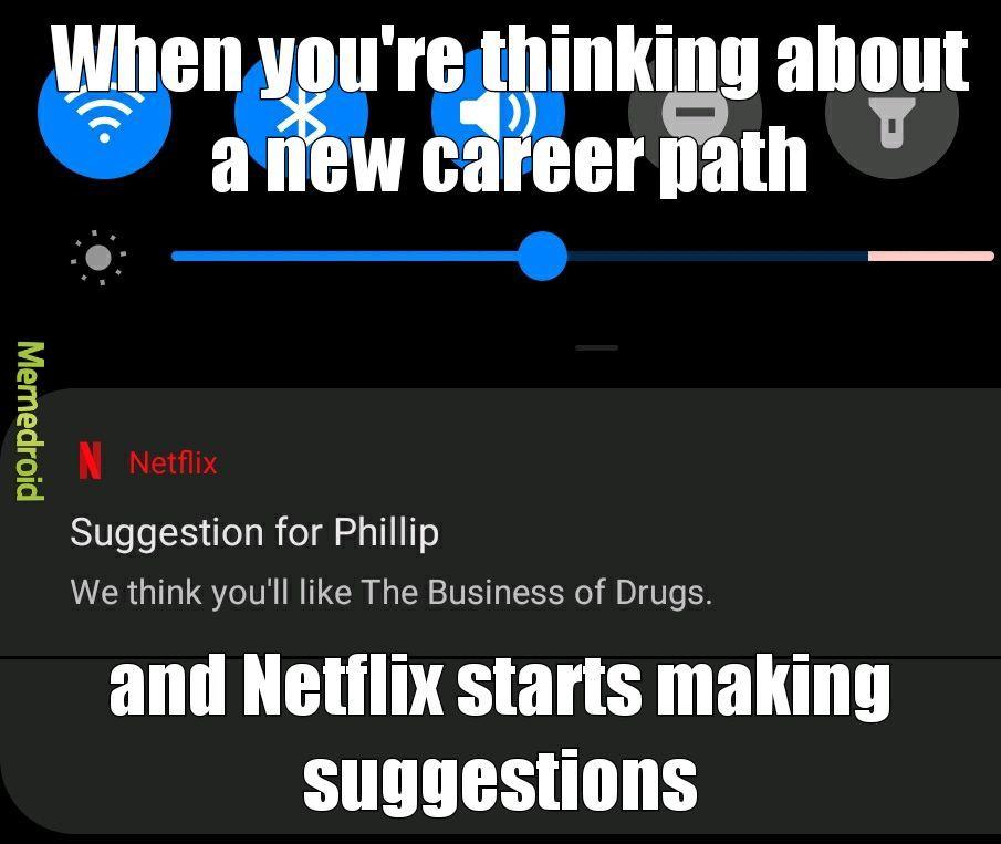 Oh Netflix - meme