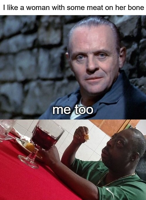 careful what you say around Dr. Lecter - meme