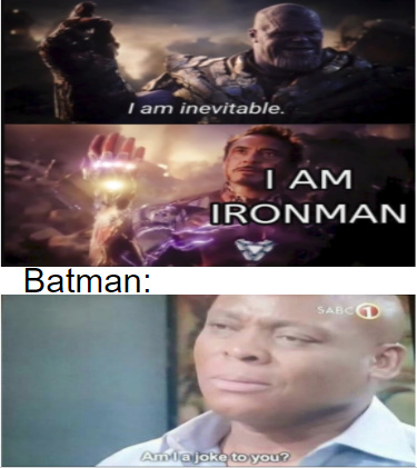 Batman is not a joke - meme