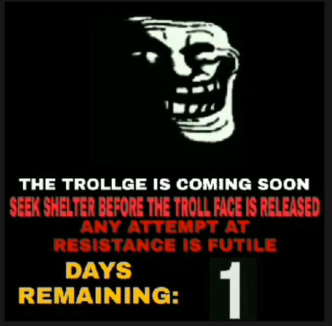 The trollge is coming soon - meme