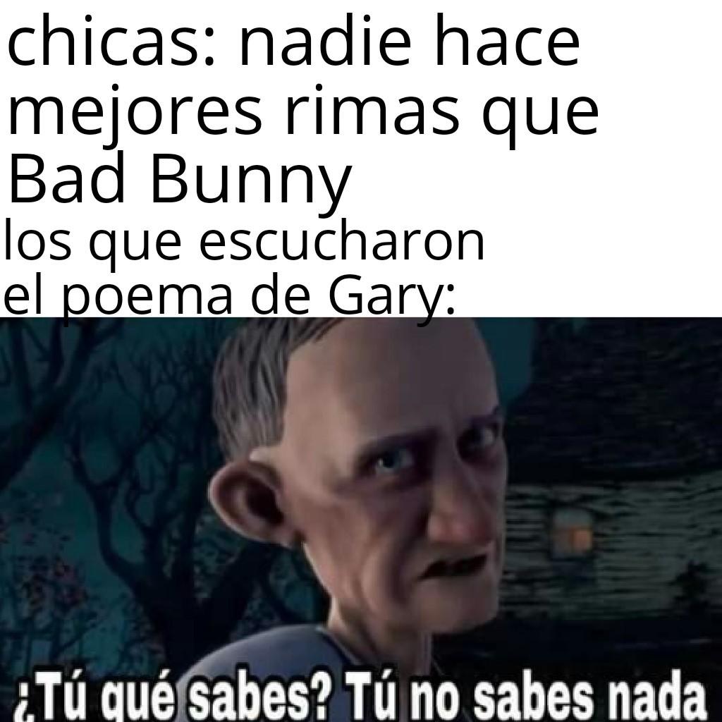 Poema de Gary - meme