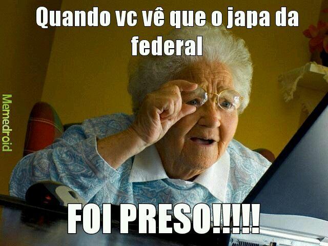 Japa da federal preso - meme