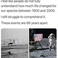 the last 120 years. humans have made the last 4000 look like nothing happened