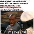 C'est la loi