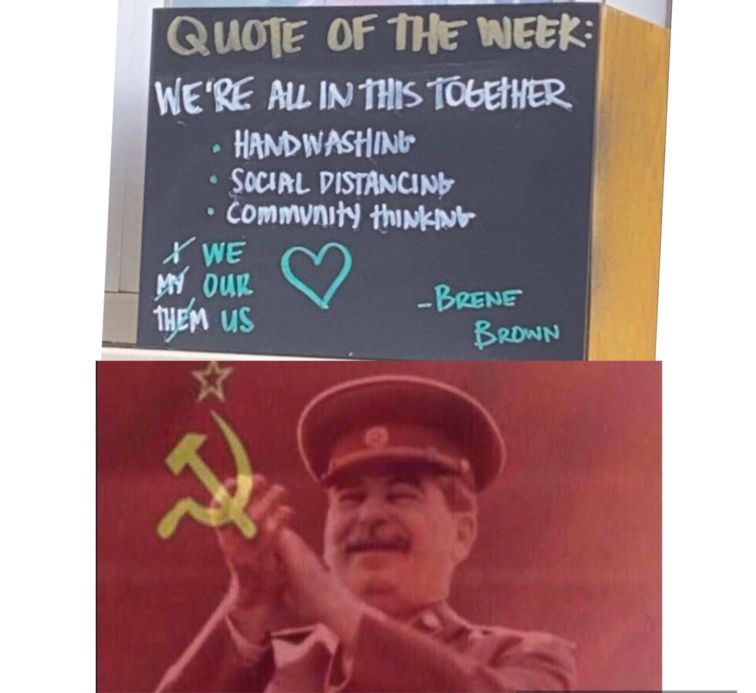 Stalin is proud... - meme