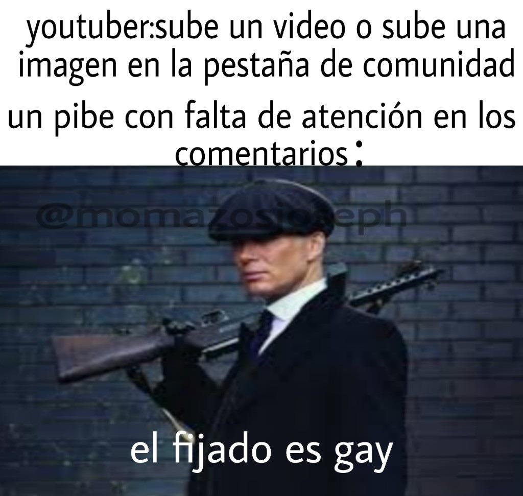 El fijado es gay - meme