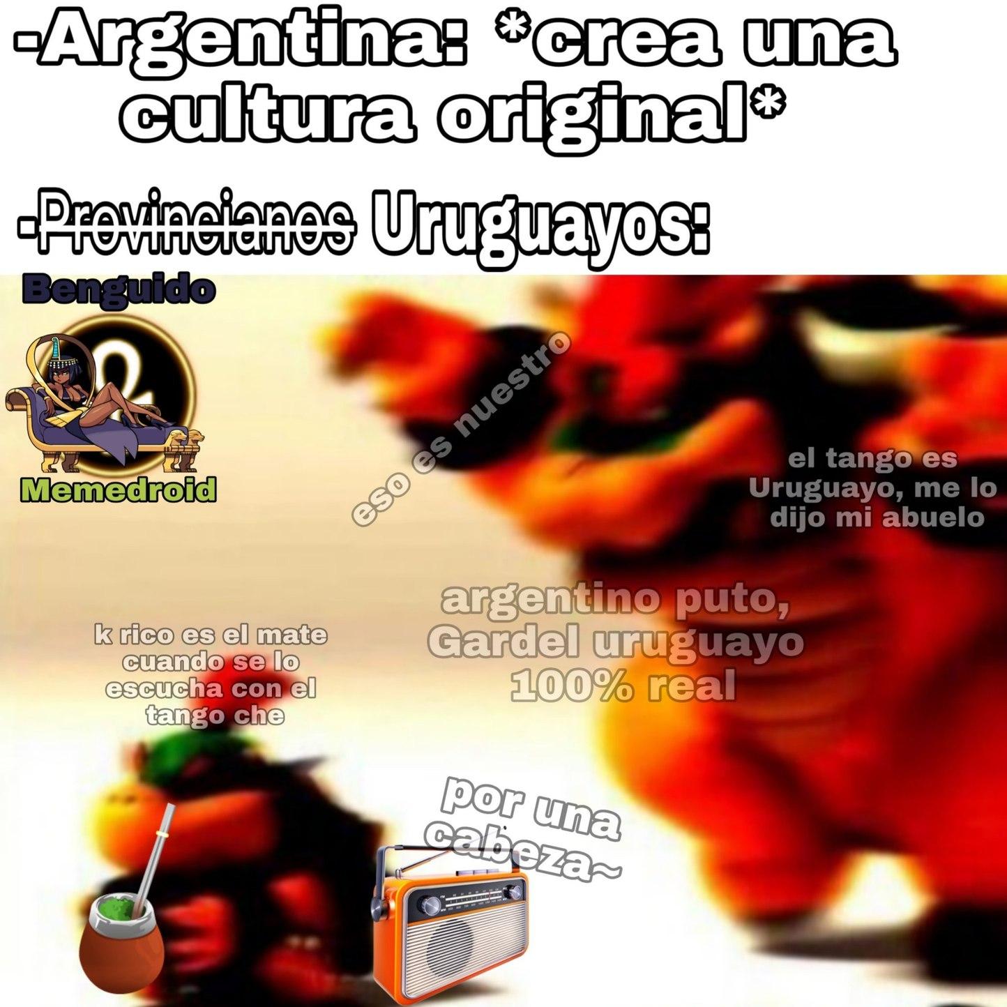 Los uruguayos ( nuestros hermanos) - meme