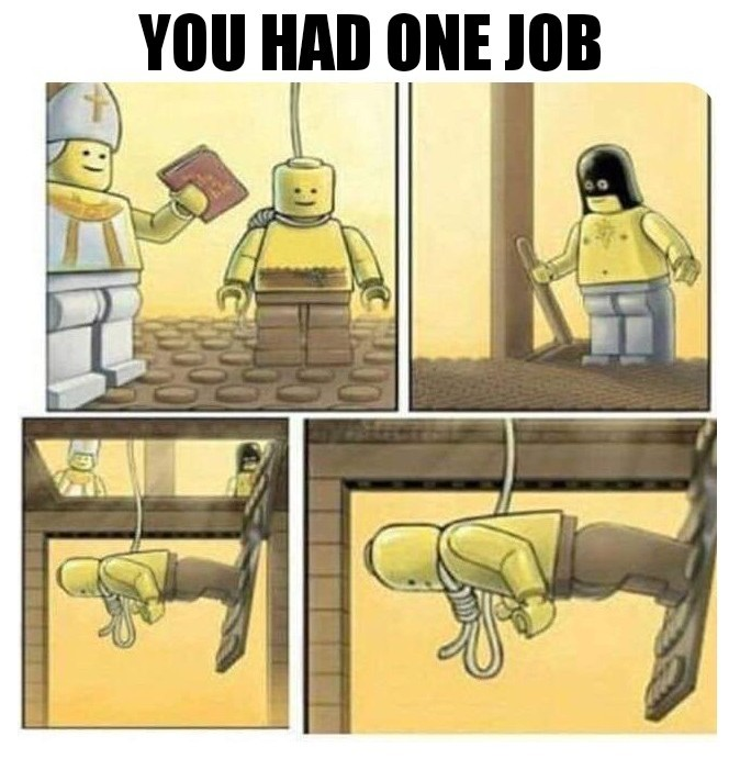 One job - meme