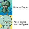 Historical figures vs actors playing historial figures