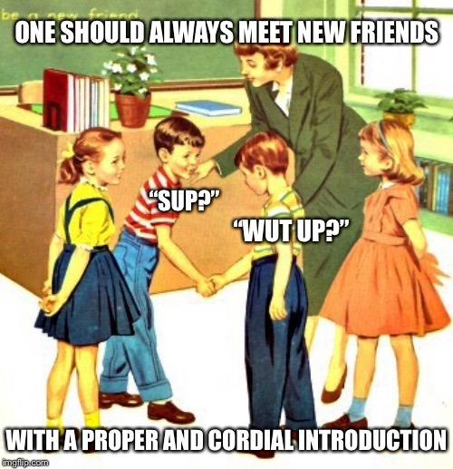 Very Polite - meme