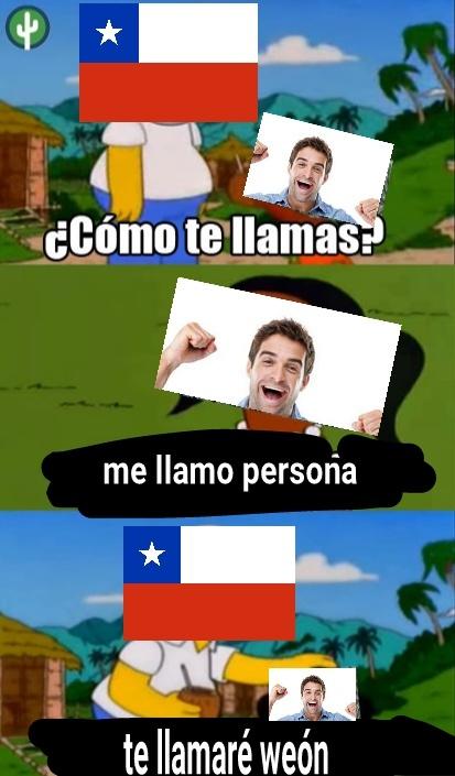 Y eso que soy chileno!! - meme