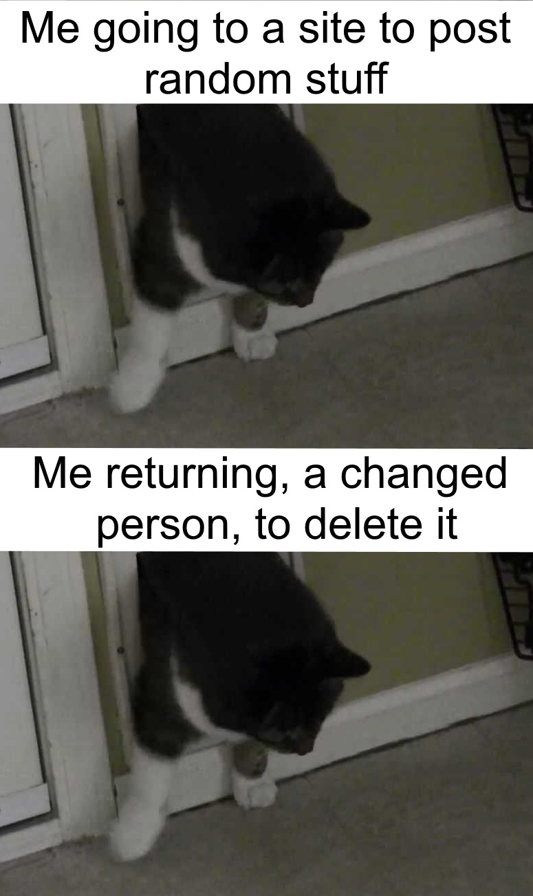 Memedroid: No goin' back after this. You post dumb? forever part of you.