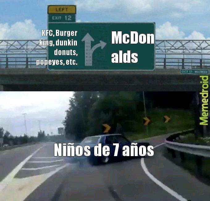 Porque siempre el McDonalds ._.xd? - meme