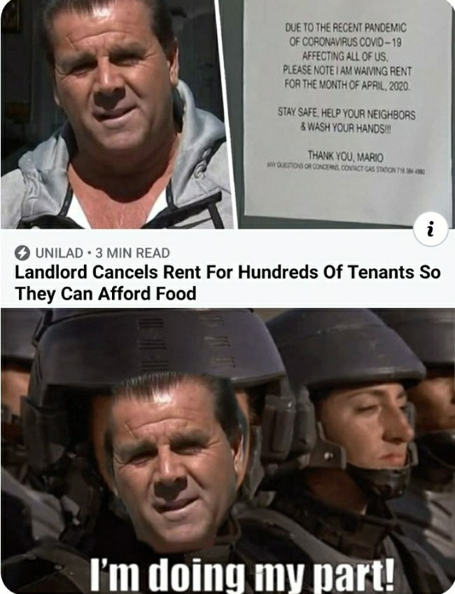 Not all Heroes wear capes, some waive off the rent. - meme