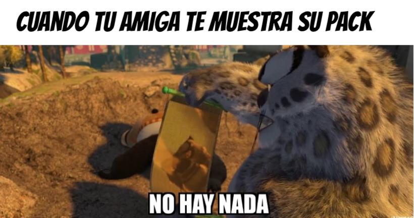 No hay nada!! - meme