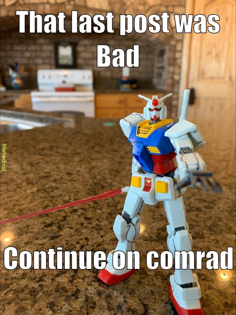 Go forth comrades - meme