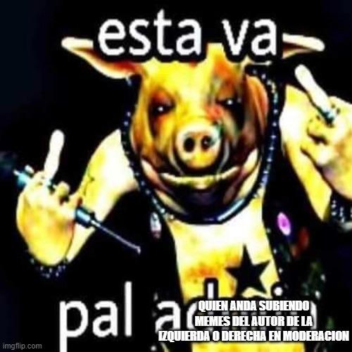 NO SUBAN MAS MEMES DE ESO!!!!