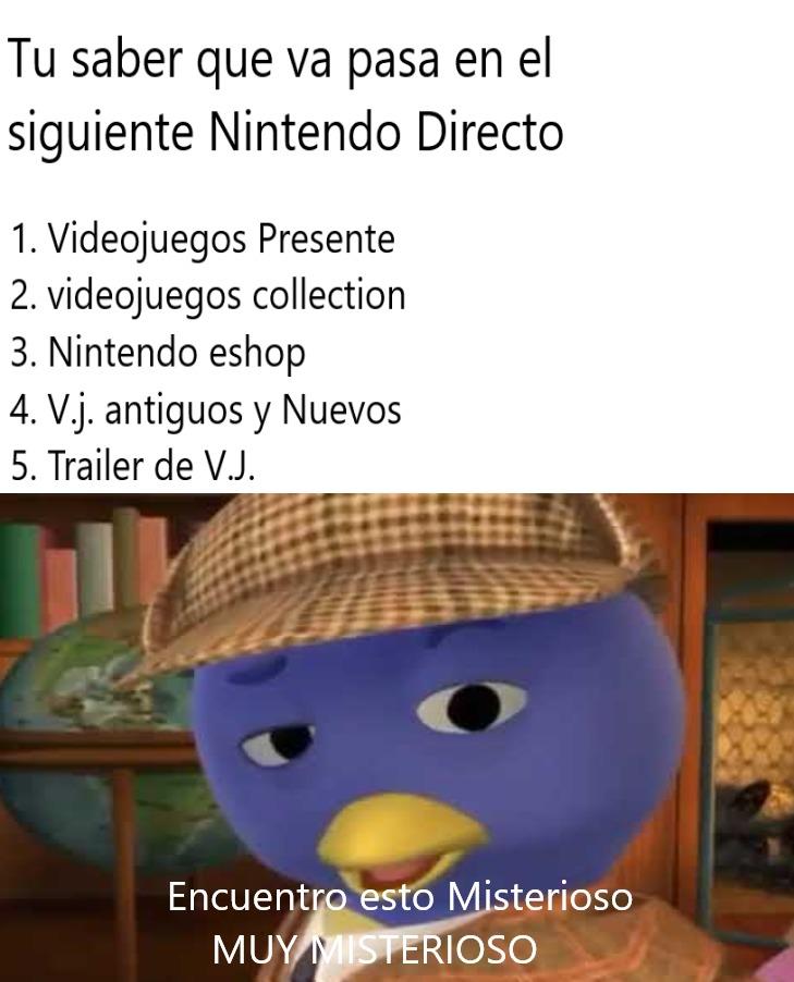 Tu ya saber que va pasar en el Proximo Nintendo Directo - meme