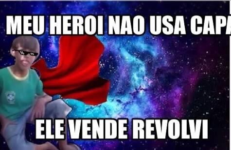 Esse s eh meu heroi - meme