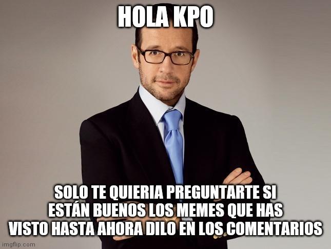 Hola kpo - meme