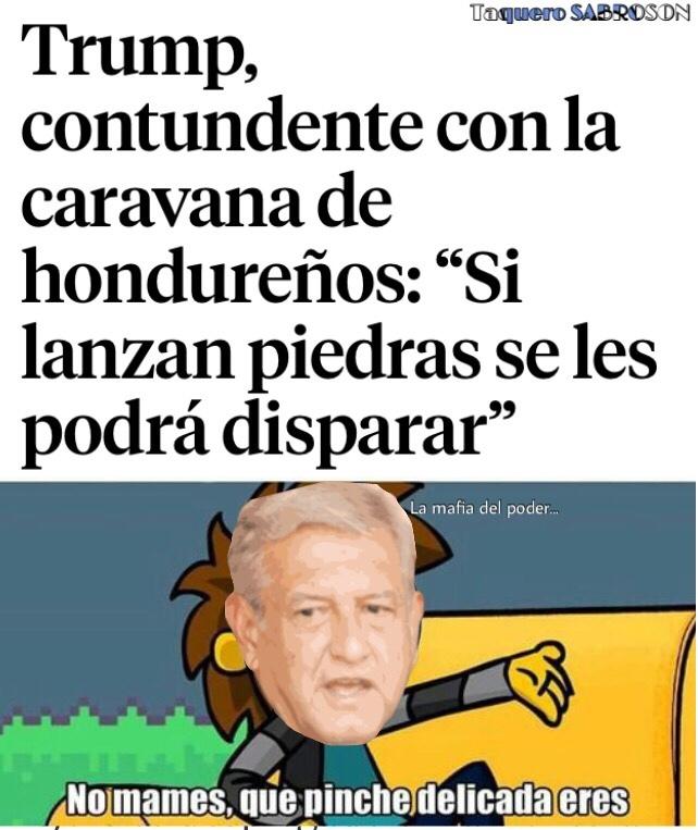 Pongo a AMLO porque eso está sucediendo en Mexico - meme