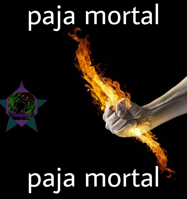 Paja mortal - meme
