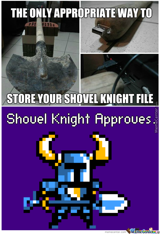 Shovel knight approves - meme
