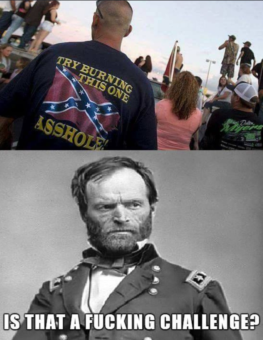 William Sherman: Ultimate Civil War badass - meme