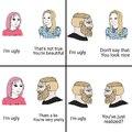 I am ugly