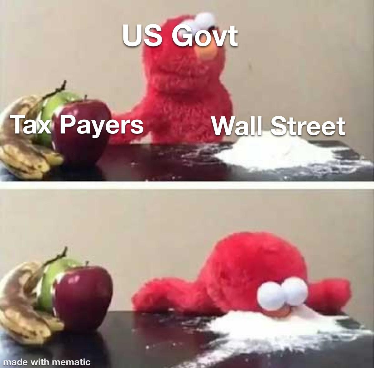 govt loves Wall Street - meme