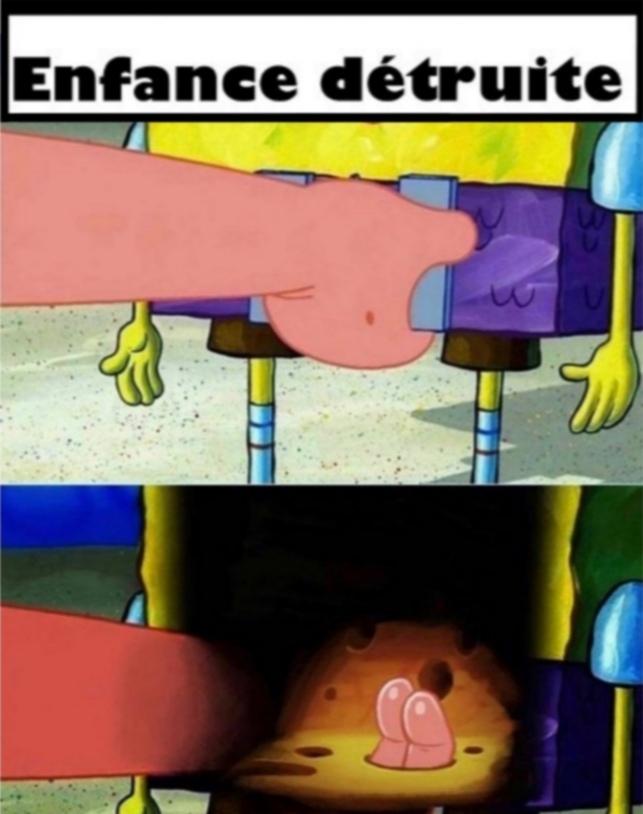Enfance détruite 10 - meme