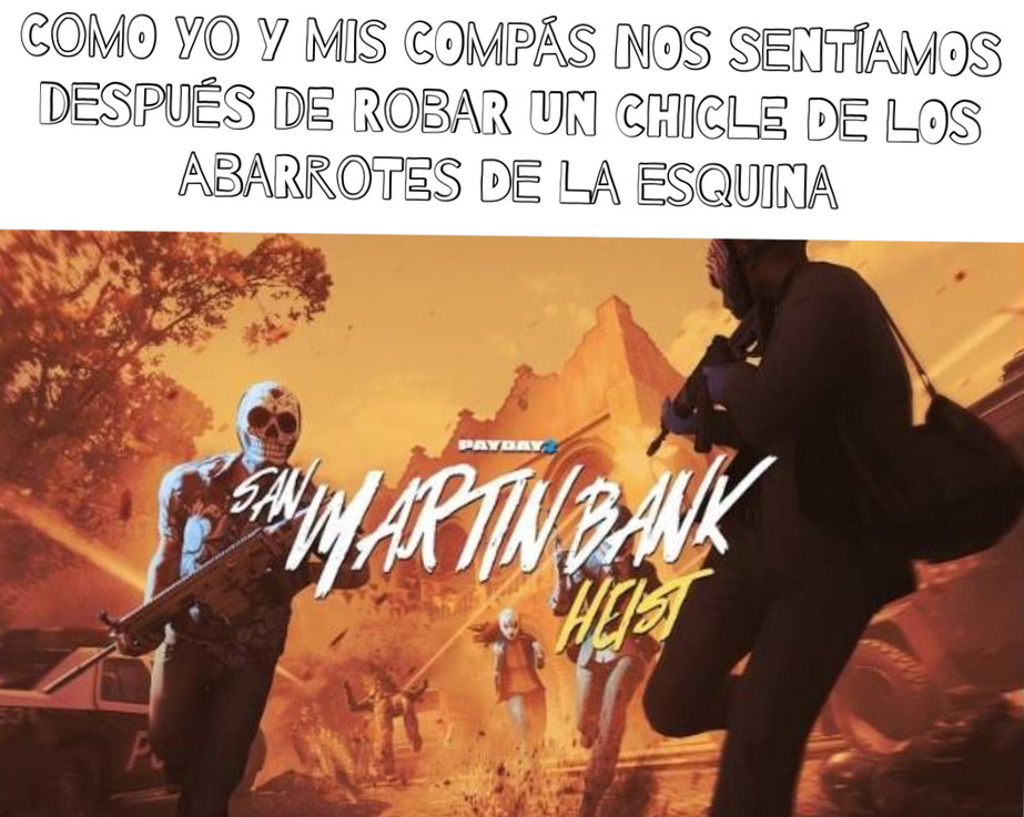 San Martín heist - meme
