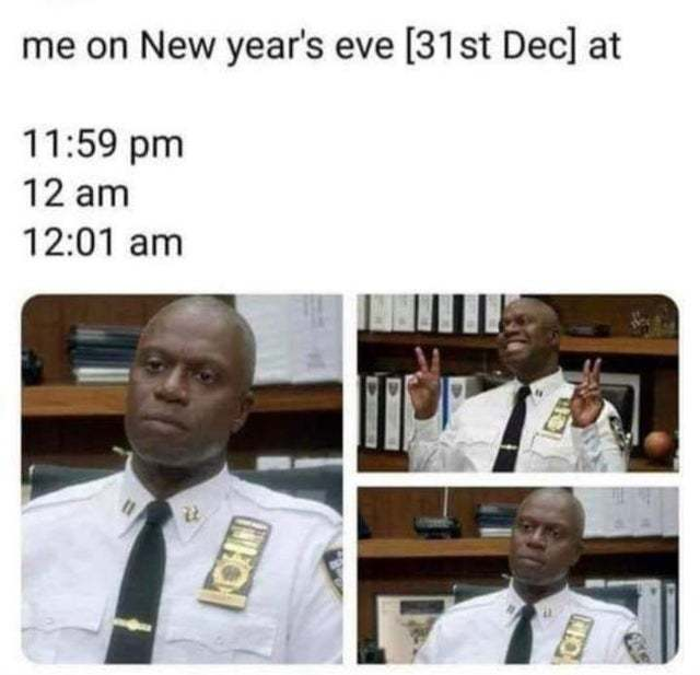 Me on New year's eve at different times - meme