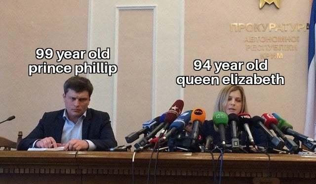 Prince Philip is actually older than queen Elizabeth - meme